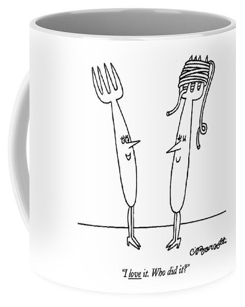 Women Coffee Mug featuring the drawing I Love It. Who Did It? by Charles Barsotti