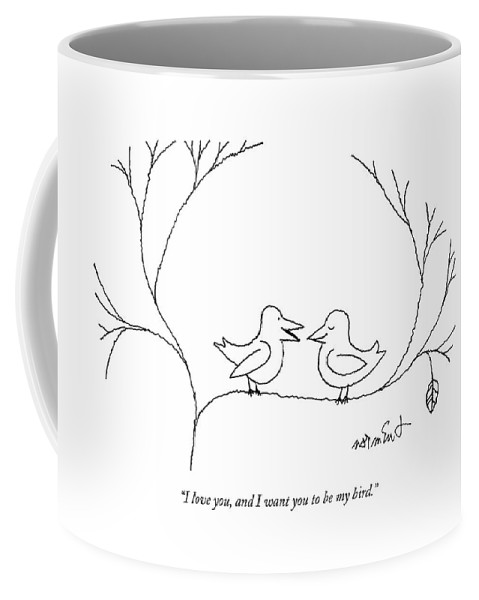 68322 Coffee Mug featuring the drawing I Love You, And I Want You To Be My Bird by John Norment