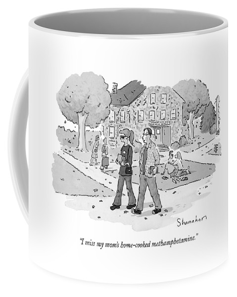 I Miss My Moms Home Cooked Methamphetamine Coffee Mug For Sale By