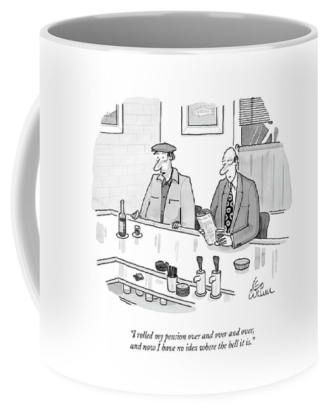 Retirement Coffee Mug featuring the drawing I Rolled My Pension by Leo Cullum
