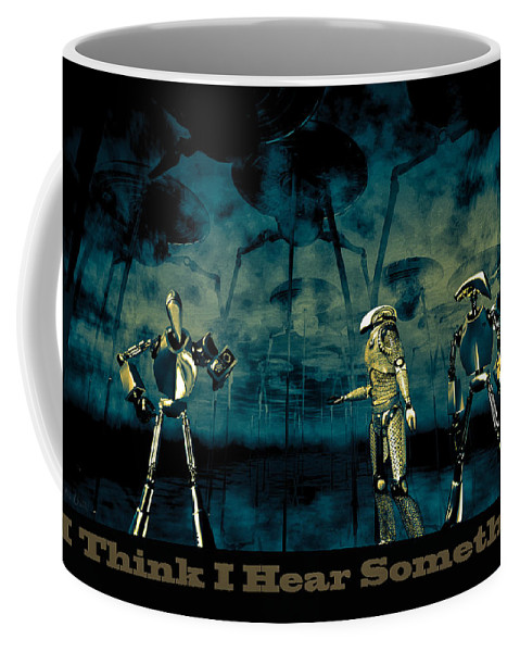 Android Coffee Mug featuring the digital art I Think I Hear Something by Bob Orsillo