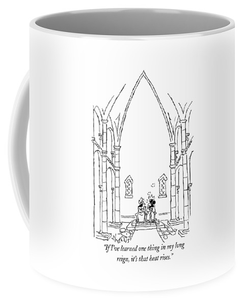 King To Queen As They Huddle In Their Thrones In A Palatial Room With An Extraordinarily High Ceiling. Church Royalty Coffee Mug featuring the drawing If I've Learned One Thing In My Long Reign by Sidney Harris
