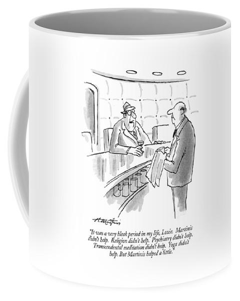 It Was A Very Bleak Period In My Life Coffee Mug