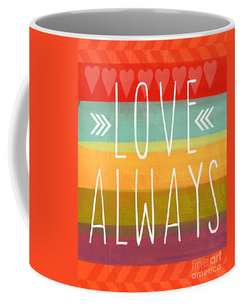 Love Coffee Mug featuring the mixed media Love Always by Linda Woods