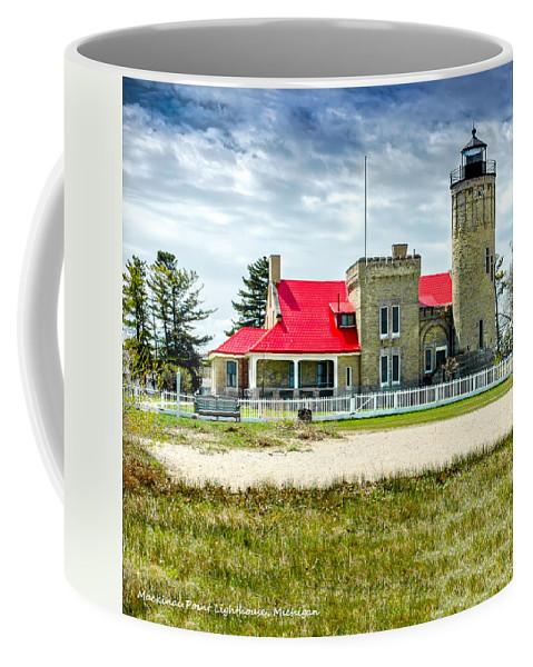 Mackinac Point Lighthouse Michigan Coffee Mug featuring the photograph Mackinac Point Lighthouse Michigan by LeeAnn McLaneGoetz McLaneGoetzStudioLLCcom