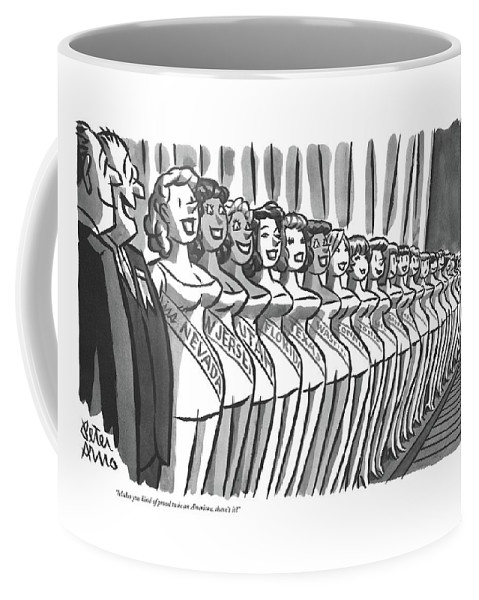 (two Men Looking Down Line-up Of State Beauty Queens In Miss America Beauty Contest.) Pageant Coffee Mug featuring the drawing Makes You Kind Of Proud To Be An American by Peter Arno