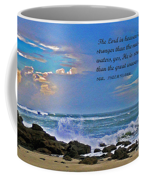 Psalm 93 Coffee Mug featuring the photograph Mighty God by Lydia Holly