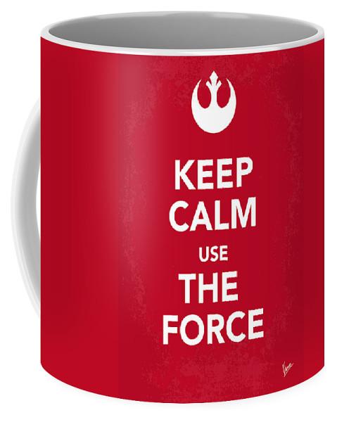 Star Coffee Mug featuring the digital art My Keep Calm Star Wars - Rebel Alliance-poster by Chungkong Art