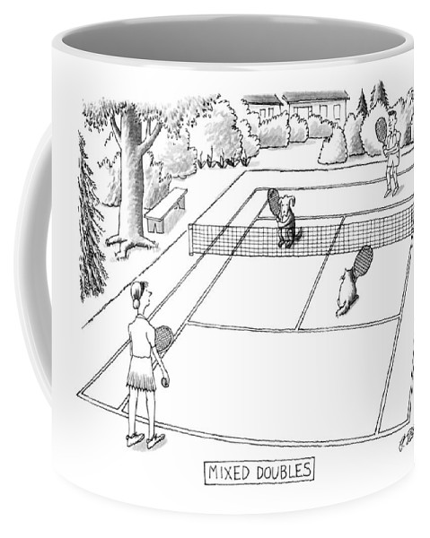118758 Pst Peter Steiner (couple Playing Tennis With Their Pets.) Mixed Doubles Animals Best Canines Cat Cats Court Dog Doggie Dogs Feline Felines Friend Man's Match Pet Pets Play Playing Pooch Puppies Puppy Sport Sports Tennis Coffee Mug featuring the drawing New Yorker June 3rd, 1991 by Peter Steiner