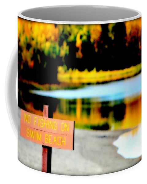 Lake Coffee Mug featuring the photograph No Fishing On Swim Beach I by Kathy Sampson