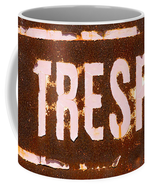 No Trespassing Sign Coffee Mug featuring the photograph No Trespass by Garry McMichael