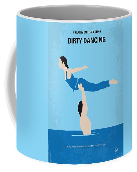Dirty Coffee Mug featuring the digital art No298 My Dirty Dancing Minimal Movie Poster by Chungkong Art