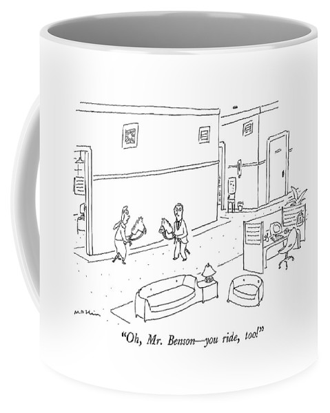 Introductions Coffee Mug featuring the drawing Oh, Mr. Benson - You Ride, Too! by Michael Maslin