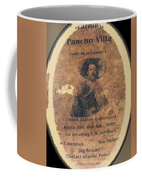 Pancho Villa Wanted Poster #1 For Raid On Columbus New Mexico 1916 Coffee Mug featuring the photograph Pancho Villa Wanted Poster #1 For Raid On Columbus New Mexico 1916-2013 by David Lee Guss