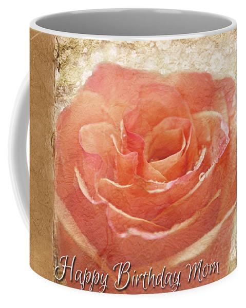 Dew Coffee Mug featuring the photograph Peach Rose Happy Birthday Mom Card by Debbie Portwood