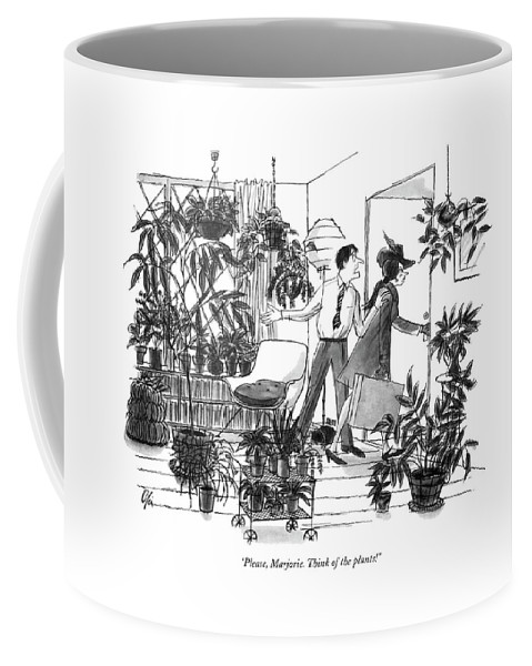 (pleading Husband Coffee Mug featuring the drawing Please, Marjorie. Think Of The Plants! by Everett Opie