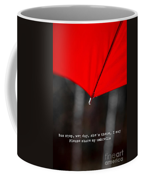 Red Coffee Mug featuring the photograph Please Share My Umbrella by Edward Fielding