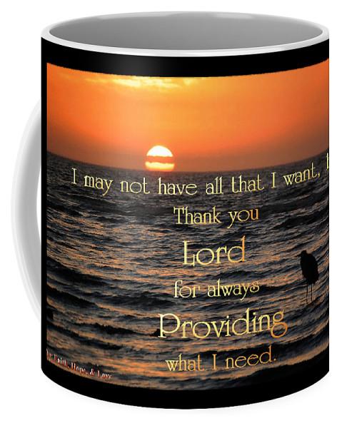 God Coffee Mug featuring the photograph Providing What I Need by Leticia Latocki