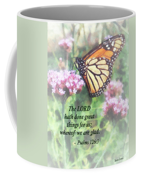 Butterfly Coffee Mug featuring the photograph Psalm 126 3 The Lord Hath Done Great Things by Susan Savad