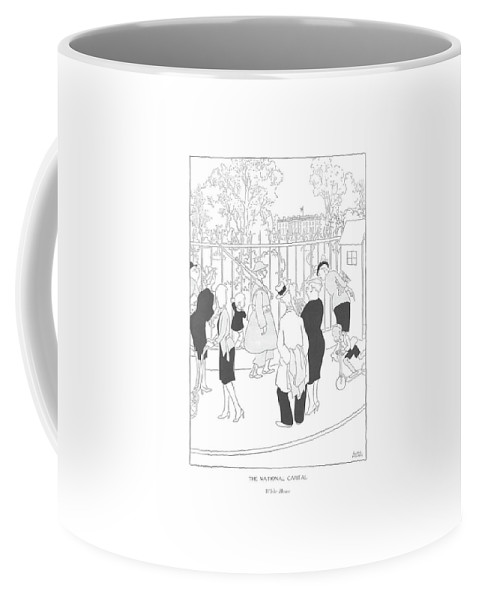 116788 Gwl Gluyas Williams The National Capital  White House Touists In Front Of The White House. Avenue Capital Front National Pennsylvania President Presidents Residence Touists Tourism Tourist Tourists Trip Trips Vacation Washington Coffee Mug featuring the drawing The National Capital  White House by Gluyas Williams