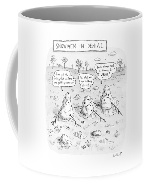 #condenastnewyorkercartoon Coffee Mug featuring the drawing Three Melting Snowmen Are In Denial by Roz Chast