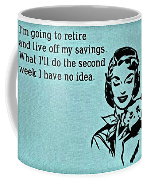Retire Coffee Mug featuring the painting Time To Retire by Florian Rodarte