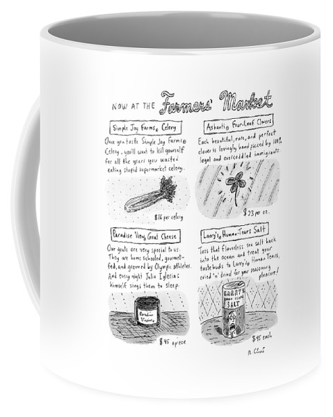 Farmer's Market Coffee Mug featuring the drawing Title: Now At The Farmer's Market Four Products by Roz Chast
