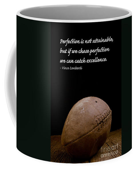Football Coffee Mug featuring the photograph Vince Lombardi on Perfection by Edward Fielding