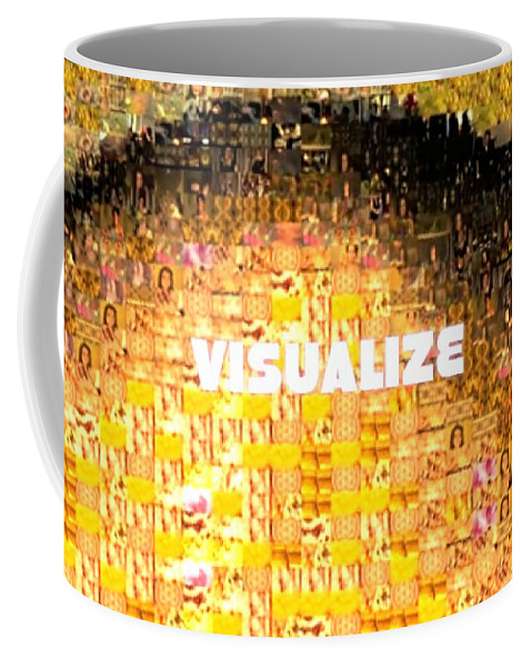Gold Coffee Mug featuring the photograph Visualize Gold by Deprise Brescia