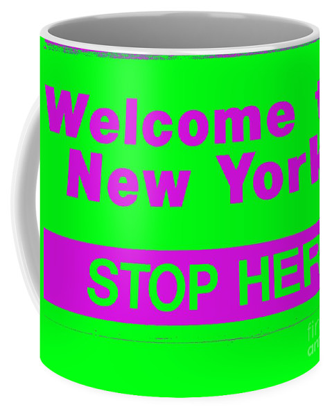 Pop Art Coffee Mug featuring the photograph Welcome To New York by Ed Weidman