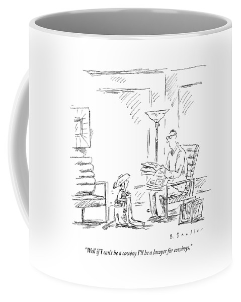 Cowboys Coffee Mug featuring the drawing Well If I Can't Be A Cowboy I'll Be A Lawyer by Barbara Smaller