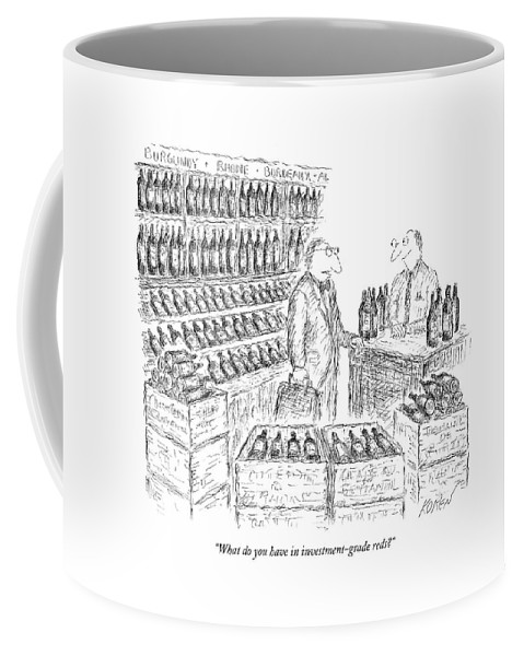 Wines Coffee Mug featuring the drawing What Do You Have In Investment-grade Reds? by Edward Koren