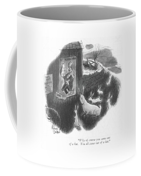 107811 Rde Richard Decker (mother Rabbit To Babies Coffee Mug featuring the drawing Why Of Course You Came Out Of A Hat. You All Came by Richard Decker