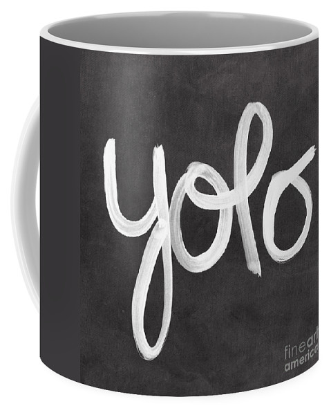 Yolo Coffee Mug featuring the painting You Only Live Once by Linda Woods