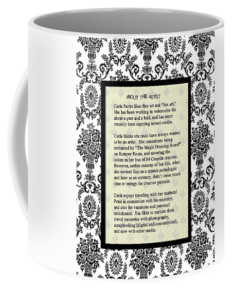 Coffee Mug featuring the photograph About The Artist by Carla Parris