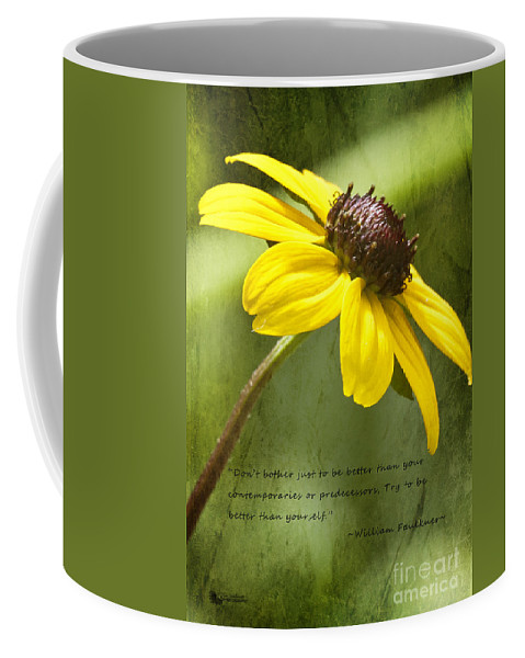Flower Coffee Mug featuring the photograph Be Better Than Yourself by Pam Holdsworth