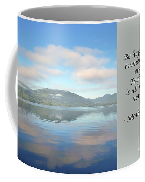 Mother Teresa Coffee Mug featuring the photograph Be Happy by Traci Cottingham