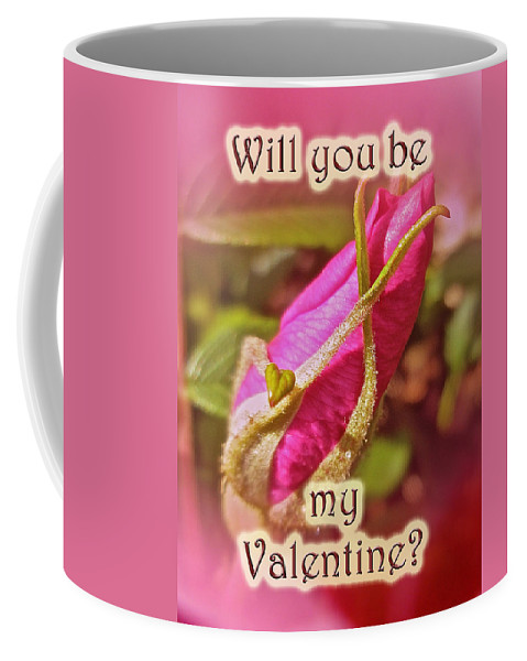 Valentine Coffee Mug featuring the photograph Be My Valentine Greeting Card - Rosebud by Mother Nature