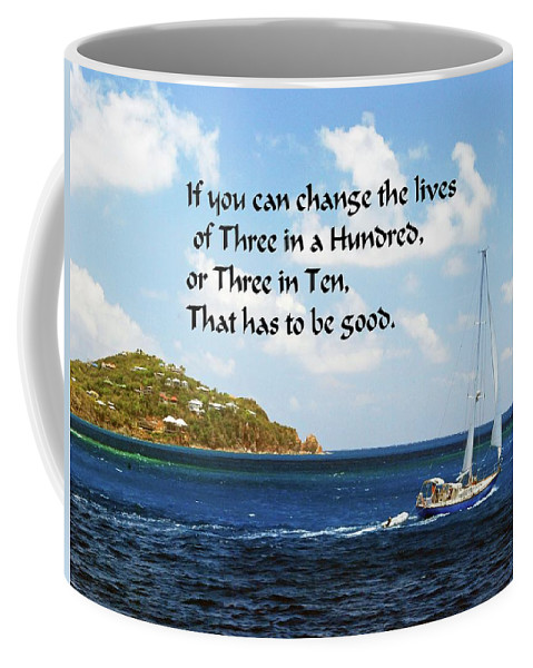 Sail Boat Coffee Mug featuring the photograph Change A Life by Gary Wonning