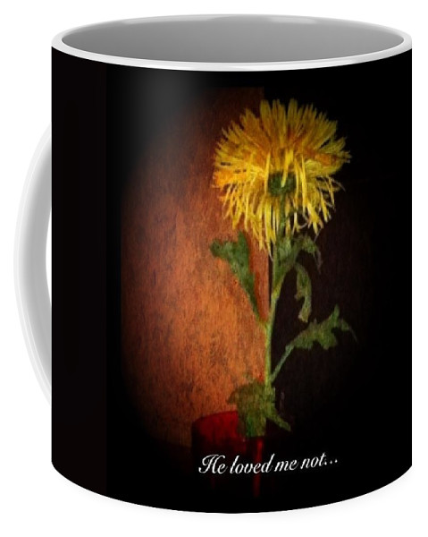 Flower Coffee Mug featuring the photograph He Loved Me Not by Dolly Sanchez