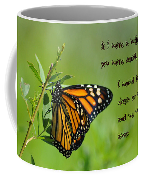 If I Were A Butterfly Coffee Mug featuring the photograph If I Were A Butterfly by Bill Cannon