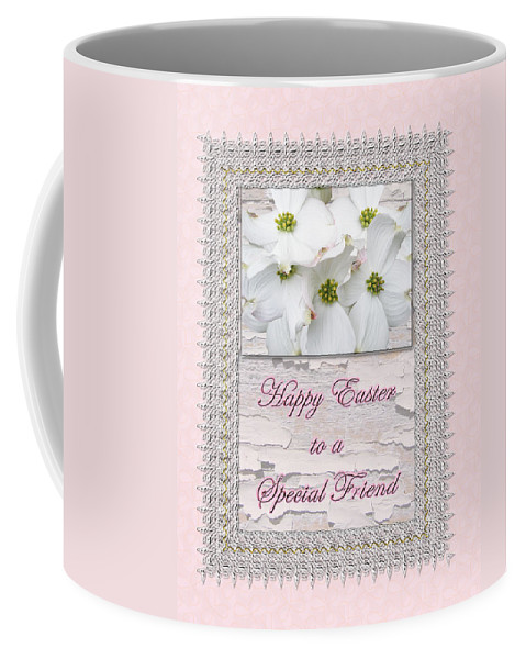 Easter Coffee Mug featuring the photograph Special Friend Easter Card - Flowering Dogwood by Mother Nature
