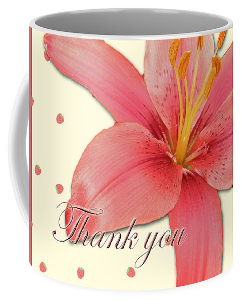 Thank You Coffee Mug featuring the photograph Thank You Card - Pink Lily by Mother Nature