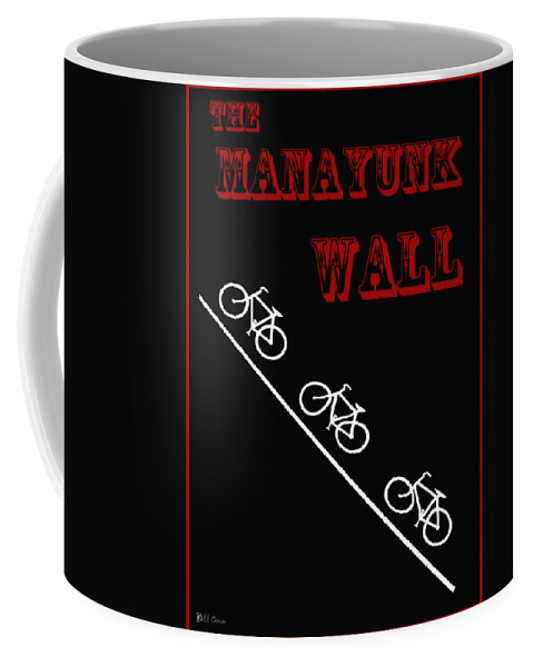 The Manayunk Wall Coffee Mug featuring the photograph The Manayunk Wall by Bill Cannon