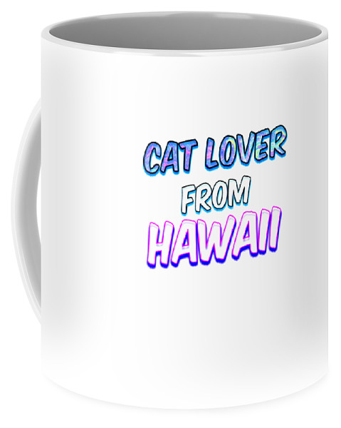 Cat Coffee Mug featuring the digital art Dog Lover From Hawaii by Kaylin Watchorn