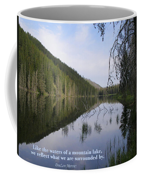 Lake Coffee Mug featuring the photograph Like The Waters Of A Mountain Lake... by DeeLon Merritt