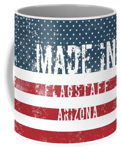 Flagstaff Coffee Mug featuring the digital art Made In Flagstaff, Arizona by Tinto Designs