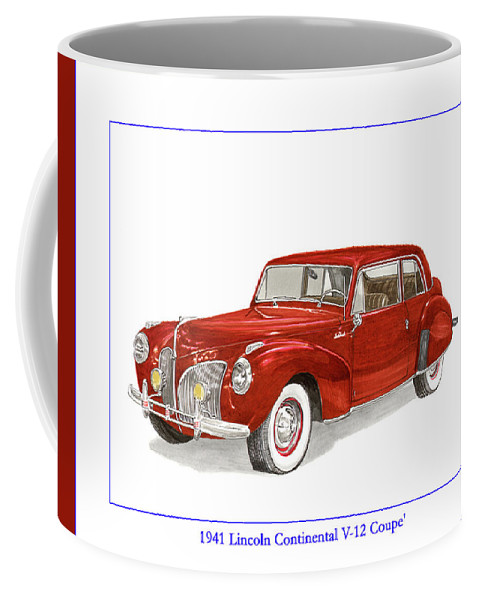 Framed Prints Of Lincoln Continentals. Framed Canvas Prints Of Art Of Famous Lincoln Cars. Framed Prints Of Lincoln Car Art. Framed Canvas Prints Of Great American Classic Cars Coffee Mug featuring the painting 1941 Mk I Lincoln Continental by Jack Pumphrey