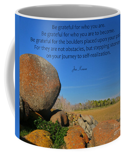 Gratitude Quotes Coffee Mug featuring the photograph 20- Be Grateful by Joseph Keane