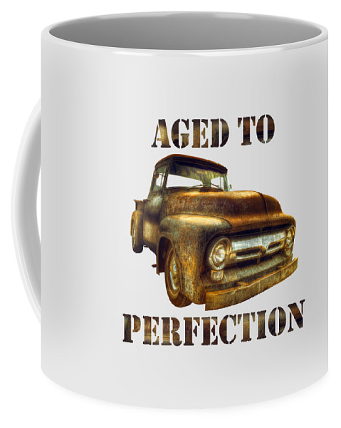 Truck Coffee Mug featuring the photograph Aged To Perfection by Mal Bray